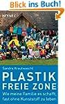 Plastikfreie Zone: Wie meine Familie...