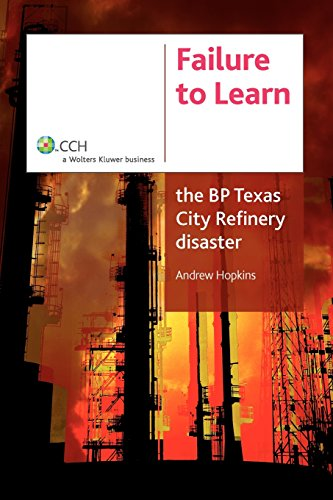 failure-to-learn-the-bp-texas-city-refinery-disaster