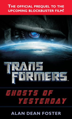 Ghosts of Yesterday (Transformers (Ballantine Books))