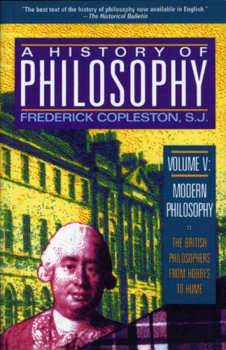 History of Philosophy, Volume 5: 17th and 18th Century British Philosophers v. 5