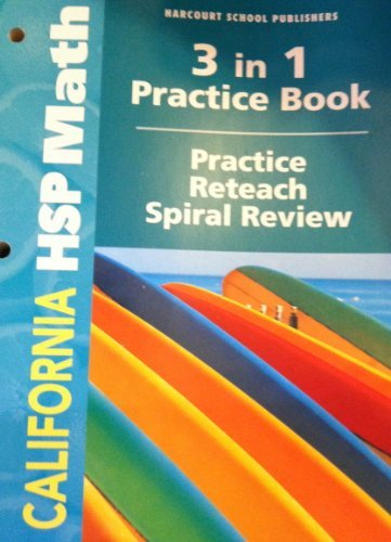 Harcourt School Publishers Math California: Practice/Reteach Workbook Student Edition Grade 3