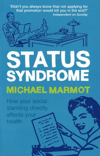 status-syndrome-how-your-social-standing-directly-affects-your-health
