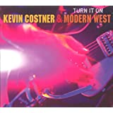 Turn It Onpar Kevin Costner & Modern...