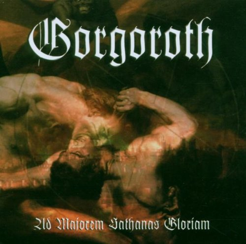 Gorgoroth-Ad Majorem Sathanas Gloriam-CD-FLAC-2006-CATARACT Download