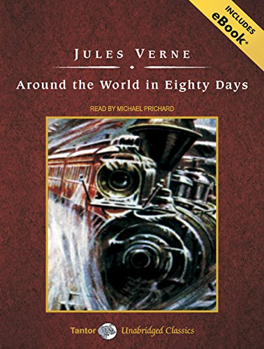 Around The World In Eighty Days, With Ebook (Tantor Unabridged Classics)