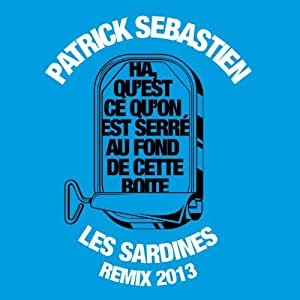 Les Sardines (Remix 2013)