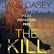 The Kill | [Jane Casey]