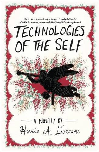 Technologies of the Self (Driftless Unsolicited Novella Series)