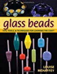 Glass Beads: Tips, Tools, And Techniq...