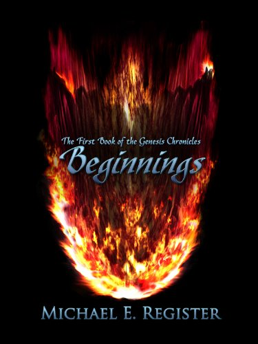 Beginnings (The Genesis Chronicles Book 1)