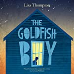 The Goldfish Boy | Lisa Thompson