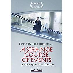 Strange Course of Events