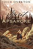 img - for Spirit Of The Apsaroke book / textbook / text book