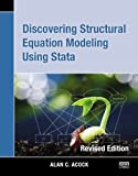 Discovering Structural Equation Modeling Using Stata 13 (Revised Edition)
