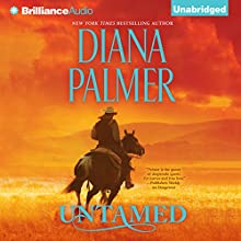 Untamed (       UNABRIDGED) by Diana Palmer Narrated by Todd McLaren
