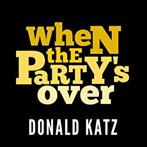 When the Party's Over Audiobook