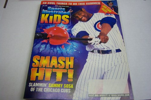 "Sports Illustrated for Kids Magazine "" Slammin Sammy Sosa of the Chicago Cubs"" July 1999 at Amazon.com"
