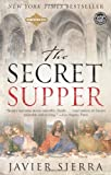 The Secret Supper: A Novel (0743287657) by Javier Sierra