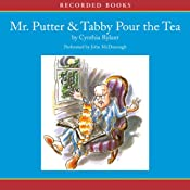 Mr. Putter and Tabby Pour the Tea | [Cynthia Rylant]