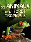Les animaux de la for�t tropicale