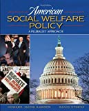 img - for American Social Welfare Policy, a Pluralist Approach, Examination Copy book / textbook / text book