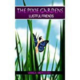 The Pixie Gardens: Lustful Friends (ONE)