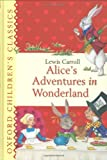 Alices Adventures in Wonderland (Oxford Childrens Classics)