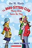 Mary Anne Saves The Day (Turtleback School & Library Binding Edition) (Baby-Sitters Club (Pb))