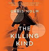 The Killing Kind | Chris Holm