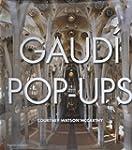 Gaud� Pop-Ups