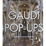 Gaudi Pop-Ups ~ Courtney Watson McCarthy