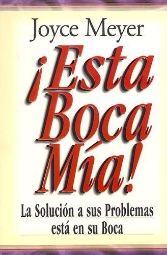 Esta Boca MIA!: Me and My Big Mouth (Mass Market)