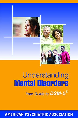 Understanding Mental Disorders: Your Guide to DSM-5(R)