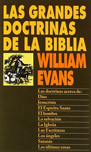 Las Grandes Doctrinas de La Biblia = Great Doctrines of the Bible