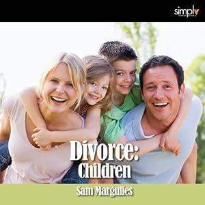 Divorce: Children Audiobook