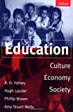 img - for Education: Culture, Economy, and Society book / textbook / text book