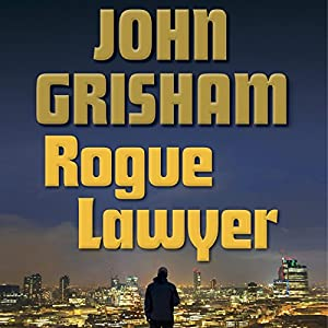 Rogue Lawyer Audiobook