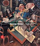 George Grosz: Berlin-New York