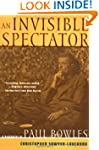 An Invisible Spectator: A Biography o...