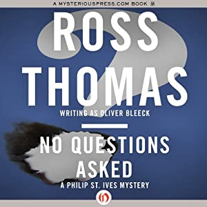 No Questions Asked | [Ross Thomas]