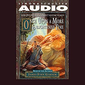 Once Upon a More Enlightened Time Audiobook