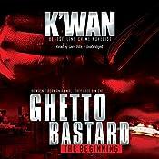 Ghetto Bastard | [K'wan]
