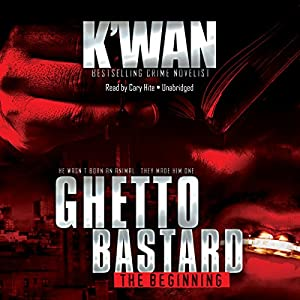 Ghetto Bastard Audiobook
