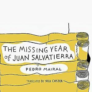 The Missing Year of Juan Salvatierra Audiobook