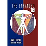 The Enhanced: Triby Griff Howe