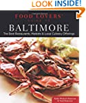 Food Lovers' Guide to� Baltimore: The...