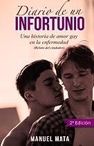 Diario de un infortunio: Una historia de amor gay en la enfermedad (Spanish Edition)