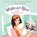 Dream On: Whatever After, Book 4 | Sarah Mlynowski