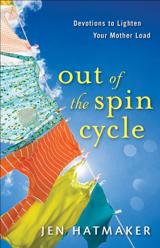 Jen Hatmaker - Out of the Spin Cycle