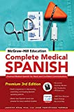 img - for McGraw-Hill Education Complete Medical Spanish: Practical Medical Spanish for Quick and Confident Communication book / textbook / text book